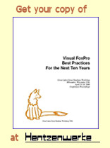 Visual FoxPro Best Practices for the Next Ten Years